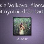 Anastasia Volkova, élességet és mogyorót nyomokban tartalmazhat 2. rész